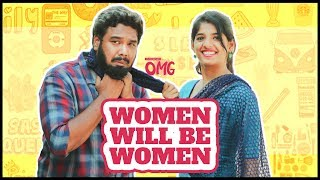 Women Will Be Women | Oru Modern Girl 'OMG' E04 | Ft. Rahul Raj and Dipshi Blessy | Put Chutney