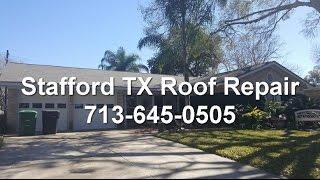 Stafford TX Roof Repair