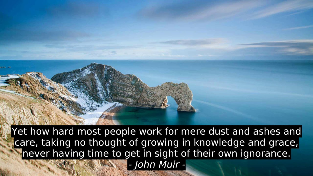 Best 10 Quotes John Muir Youtube