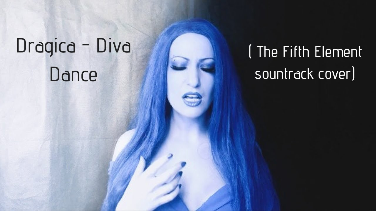 Dragica - Diva Dance (Fifth Element soundtrack cover)