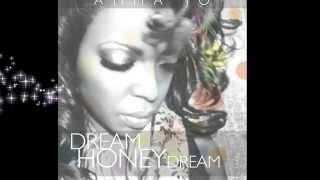 Dream Honey Dream (word story) by AMMA JO