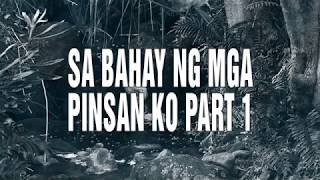 Sa Bahay ng mga Pinsan Ko | Part 1 | Pinoy Paranormal Stories