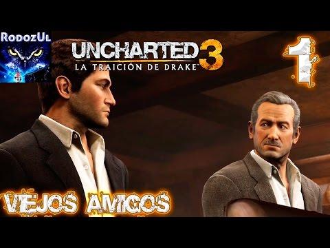 Uncharted 3: La Traición de Drake - Ep 1: VIEJOS AMIGOS - Español Latino (PS4) 1080p60fps