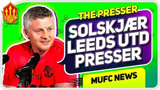 SOLSKJAER ON SUPER LEAGUE PRESS CONFERENCE REACTION! Leeds United vs Man United | Man Utd News