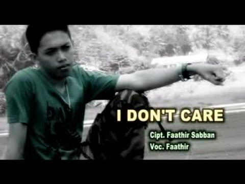 Faathir - I DONT CARE