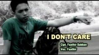 Video Faathir - I DONT CARE download MP3, 3GP, MP4, WEBM, AVI, FLV Juni 2018