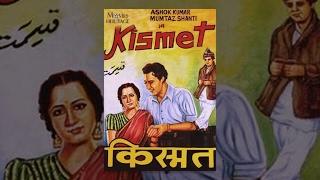 Kismet (1943) | Ashok Kumar, Mumtaz Shanti, Shah Nawaz | Full Movie