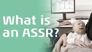 What is an ASSR?