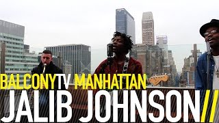 JALIB JOHNSON - BODYGUARD (BalconyTV)