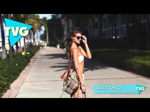 July Child - C O O L (Le Youth Cover)