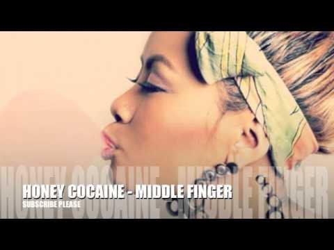 Honey Cocaine - Middle Finger