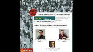 Teologia Pública e Pentecostalismos | RELEP & Diálogos #10
