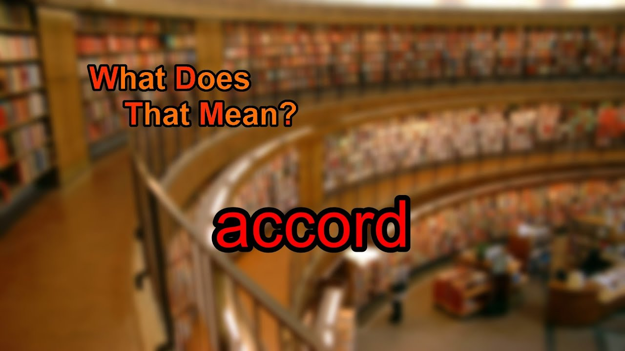 What Does Accord Mean