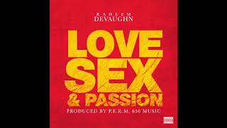 "Raheem DeVaughn - ""Love Sex Passion"""