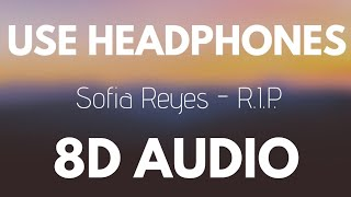 Download Sofia Reyes - R.I.P. (feat. Rita Ora & Anitta) | 8D AUDIO Mp3