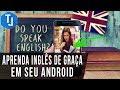 Aprenda Inglês e tenha fluência na pronuncia de GRAÇA pelo seu Android