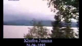Khutba Jumma:26-04-1985:Delivered by Hadhrat Mirza Tahir Ahmad (R.H) Part 2/3