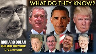 Presidents and UFOs. What do they know? What can they do? Richard Dolan The Big Picture.