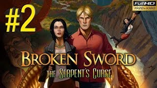 BROKEN SWORD 5 The Serpents Curse Walkthrough - Part 2 Gameplay 1080p