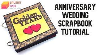 Anniversary Scrapbook Tutorial by Srushti Patil |Wedding Gifts|