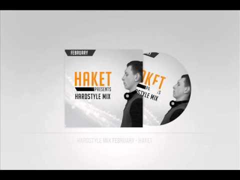 HAKET presents Hardstyle Mix February 2014