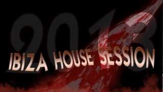 ibiza house session 2013 (parte 1)