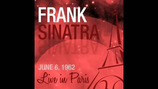 """I Love Paris"" / Frank Sinatra Live in Paris at the Lido"