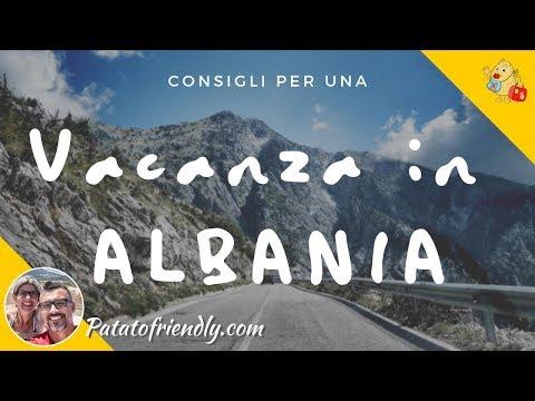 VACANZE IN ALBANIA: consigli e informazioni tante immagini