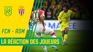 VIDEO: FC Nantes - AS Monaco : la réaction des joueurs