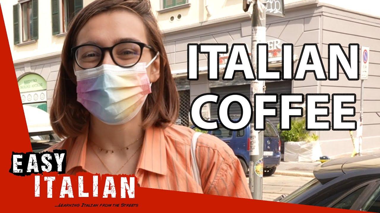 How Italians Drink Coffee | Easy Italian 81