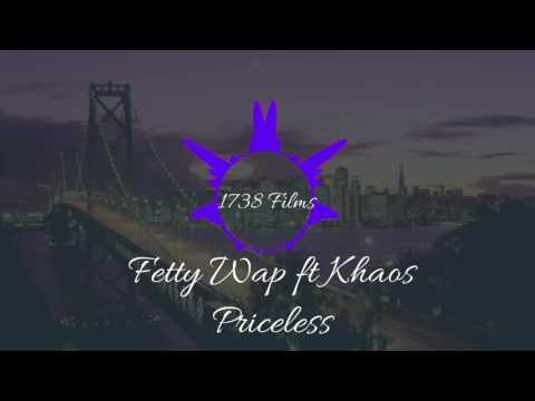 Fetty Wap Ft Khaos - Priceless