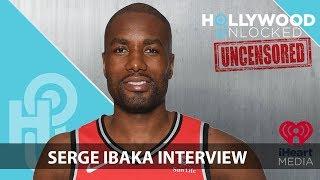 Serge Ibaka Talks Homelessness, Keri Hilson & What He's Hiding in His Grey Sweats