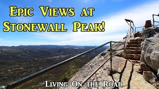 Epic Views from Stonewall Peak! - Living On the Road