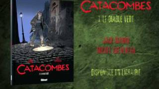 bande-annonce Catacombes - T.1