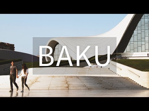 Baku- The City of Flames ( Azerbaijan | 2017)