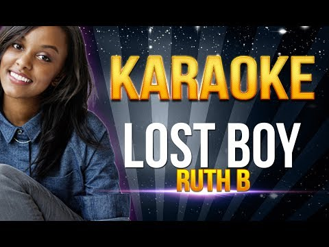 Ruth B - Lost Boy KARAOKE