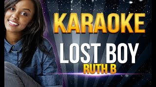 Ruth B - Lost Boy KARAOKE