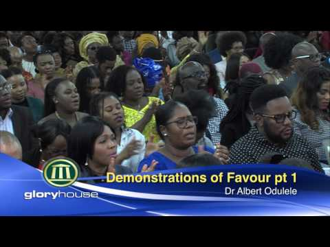 DEMONSTRATIONS OF FAVOUR 1 - Glory House, Easter Sunday