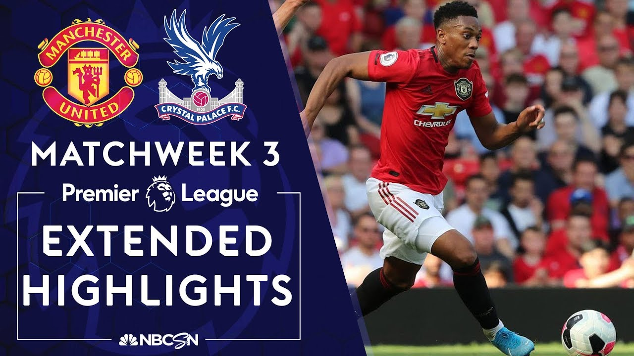 Manchester United v. Crystal Palace | PREMIER LEAGUE HIGHLIGHTS | 8/24/19 | NBC Sports