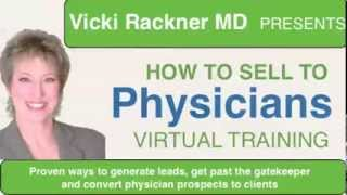 How to Sell to Physicians: 6 Steps to Building a Physician-Friendly Practice