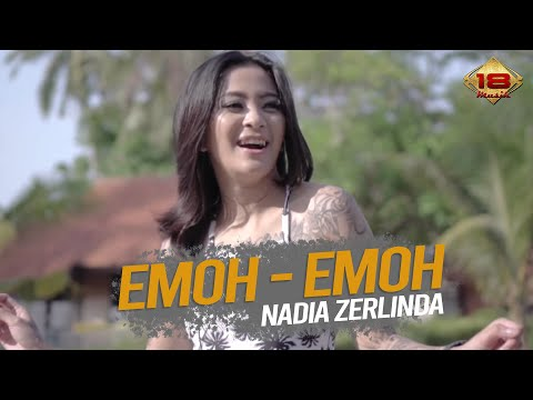 Download Nadia Zerlinda - Emoh Emoh    Mp4 baru