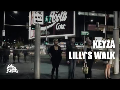 KEYZA - LILLY'S WALK (SYDNEY)