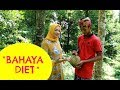 """Bahaya Diet"" : Episode 53"