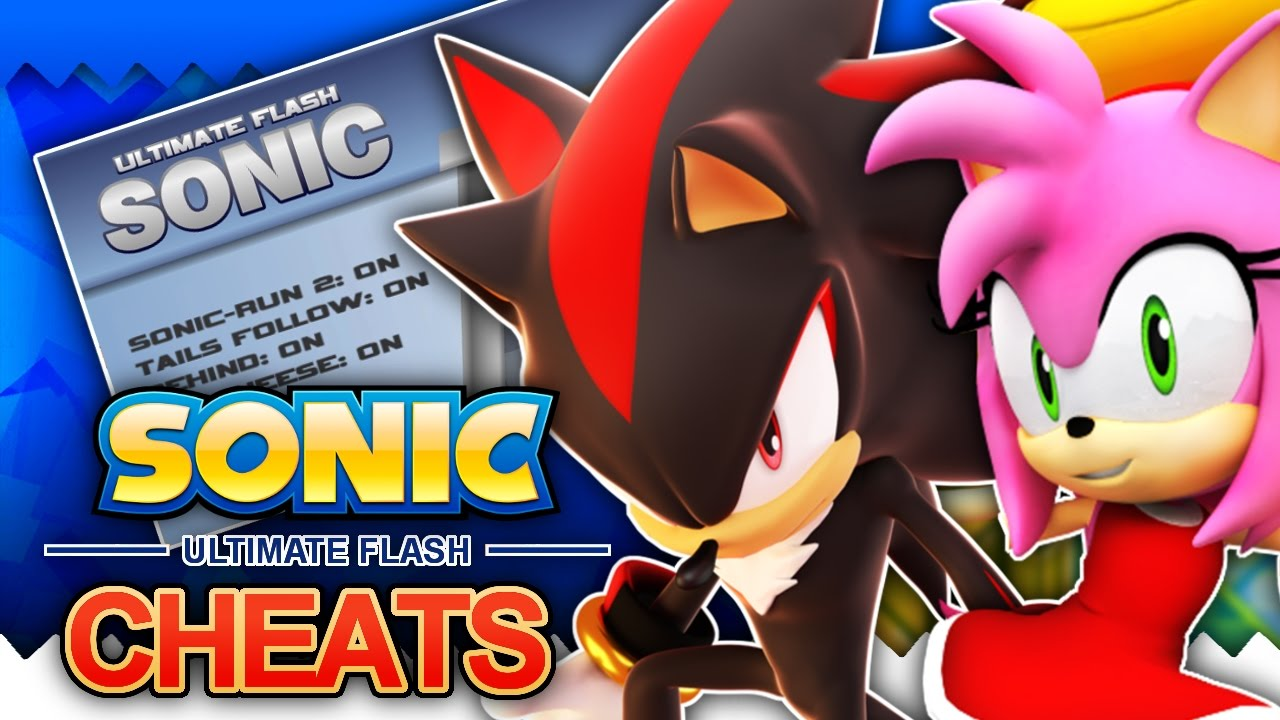 Ultimate Flash Sonic How To Unlock Shadow Amy Other Cheats Youtube