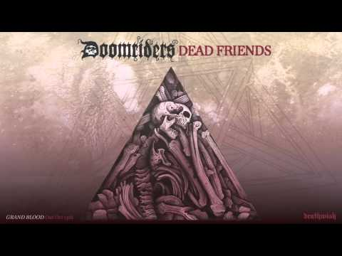 "DOOMRIDERS ""Dead Friends"" Audio Preview"