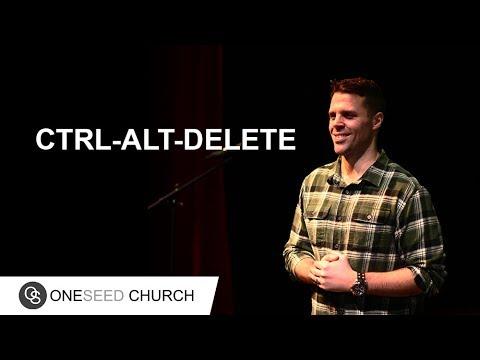Ctrl-Alt-Delete | Pastor Jeff Gwaltney