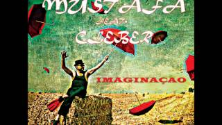 Mustafa ft Cleber - Imaginacao (Original Mix)