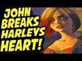 JOHN BREAKS HARLEYS HEART - He Loves BRUCE WAYNE (All choices) - The Enemy Within Episode 4