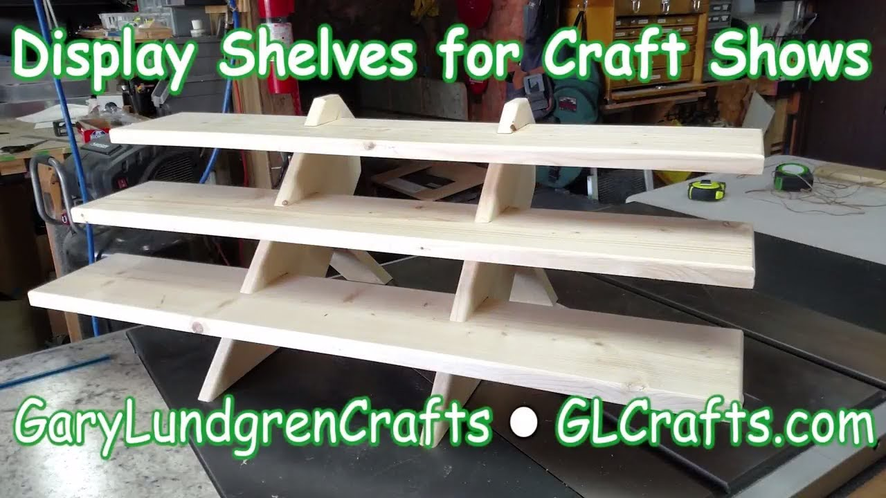 Craft Show Display Shelves Ep2017 33 Youtube