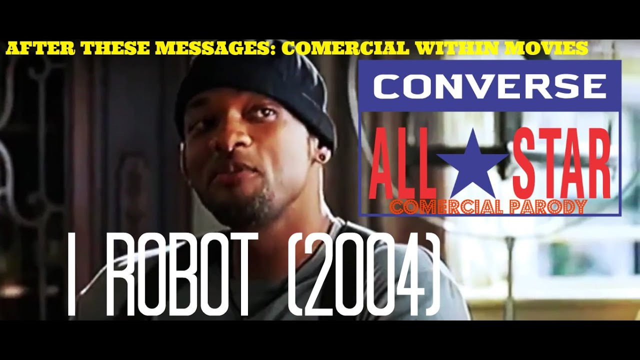 72a40f6929f8 I Robot  Converse All-Star (Comercial Prarody) - YouTube